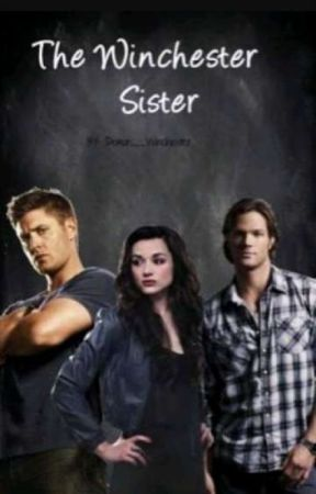 Sister Awesome Winchester... by Obsessoverangelwings