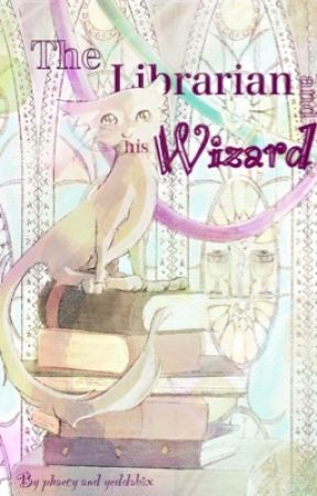 The Librarian and His Wizard (LGBT+) by phaecy