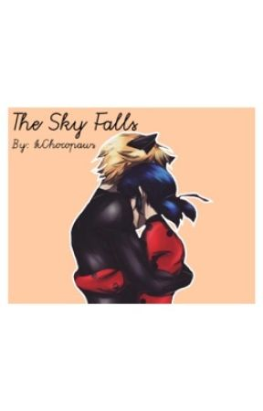 The Sky Falls~ Adrienette/LadyNoir by Chocopaws