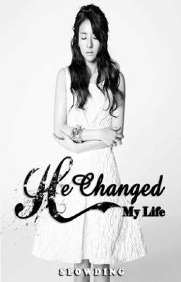 He Changed My Life by Slowding