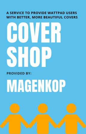 Request Your Personalized Cover {OPEN} by Magenkop
