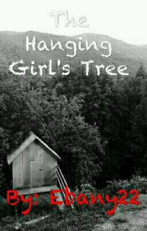 The Hanging Girl's Tree by Ebany22