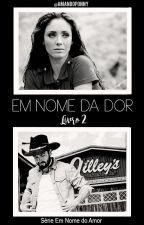 Em Nome do Amor (Livro 2) by amandoponny