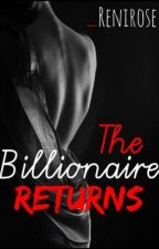 The Billionaire Returns by _renirose