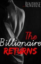 The Billionaire Returns by _renirose