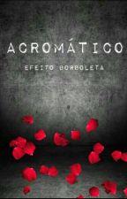 Acromático by Sweet_2104