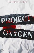 Project Oxygen | ✓ by violadavis