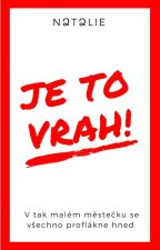 Je to vrah! by SomeoneInTheCrowd13