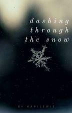 Dashing through the snow by hapilewie