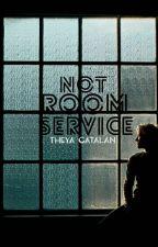 not room service by sonotnextdoor