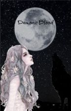 DL  Demonic Blood  by Little_army_girl_