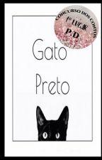 Gato Preto ( Em Revisão) by IsaEscrita