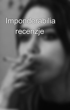 Imponderabilia ☕ recenzje by neverwinternight