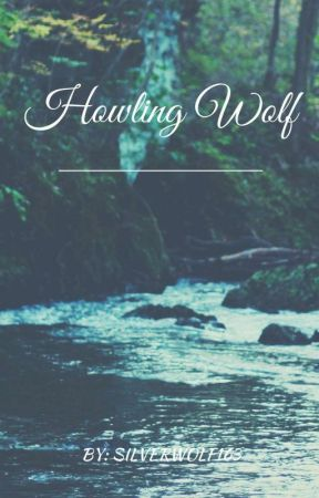 Howling Wolf (Seth Clearwater Love Story) by SilverWolf163