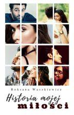 Historia mojej miłości by RoksanaWaszkiewicz