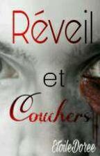 Réveil Et Couchers by EtoileDoree