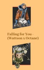 Falling for You -  (Octane x Wattson) by reddiana_
