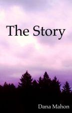 The Story by Danamahon
