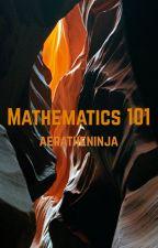 Mathematics 101 by aeratheninja