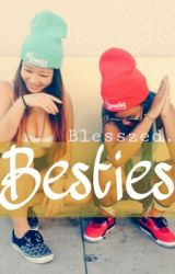 Besties by Blesszed