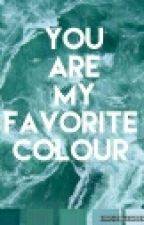 You Are My Favorite Colour by Micaford