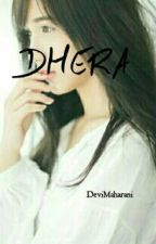 Dhera by DeviMaharani4