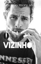 O VIZINHO  by JunniaAraujo