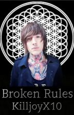 Broken Rules Oliver Sykes X reader (sequel to New Home at Last) by KilljoyX10