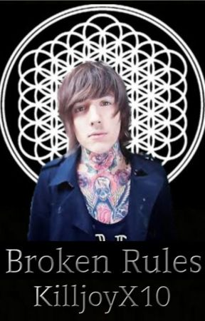 Broken Rules (sequel to New Home at Last) Oli X reader by DeedsforDeath