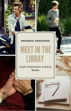 Meet In The Library||Larry Stylinson ✔ by 69harrys_princess69
