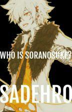 who is soranosuke? by SaDeHrO
