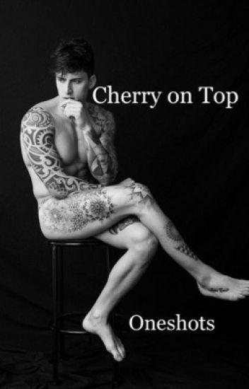 Cherry on Top Oneshots (BoyxBoy)
