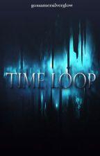Time Loop by gossamersilverglow