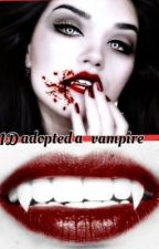 One Direction adopted a vampire by lolpartyanimal13
