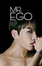 Mr. Ego : Jeon Jungkook 18++ by Eatjira