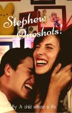 Stephew Oneshots! by Fangirl_Powers