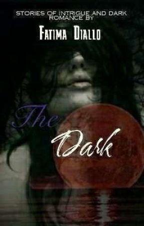~The Dark:Romantic Short Stories~ by stargurl267