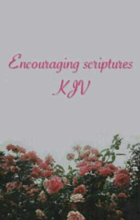 encouraging scriptures kjv psalm wattpad