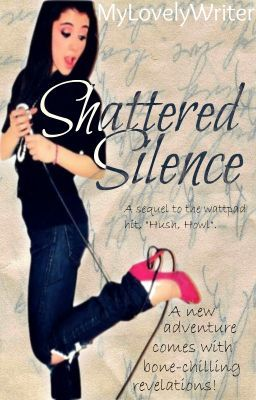 Shattered Silence (ON HOLD)