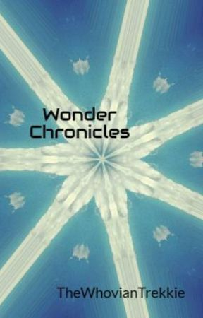 Wonder Chronicles by TheWhovianTrekkie
