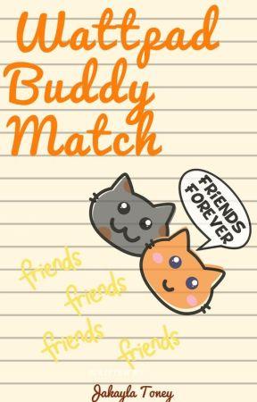 Wattpad Buddy Match by Ms_Horrendous