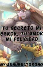 Mi secreto mi error, tu amor mi felicidad  by Jesusthebullear