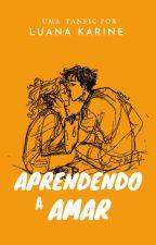 Percabeth- Aprendendo A Amar by LuanaGomes486