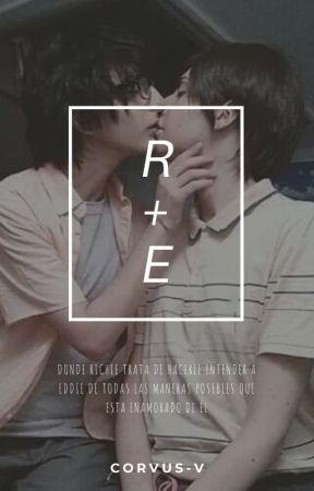 R + E 『Reddie』 by --tooru--