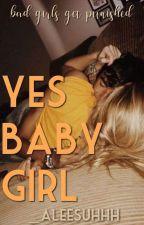 🍭Yes Babygirl?🍭 by s0_0v3rrat3d