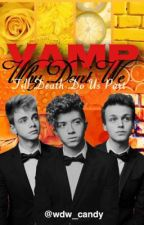 Vamp WDW; Till Death Do Us Part [Sequel] by wdw_candy