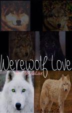 Werewolf Love n.h by axoltol