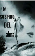 Un suspiro del alma  by pamelacorrea42