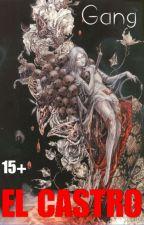 GANG (Seri #1 Tanah Terkutuk) by ElCastroo