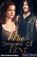 The Strength of Love - Daryl Dixon by Dnormanreedus